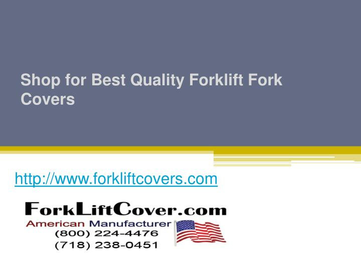 Shop for best quality forklift fork covers