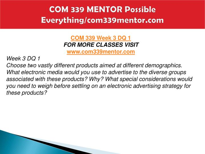 COM 339 MENTOR Possible Everything/com339mentor.com