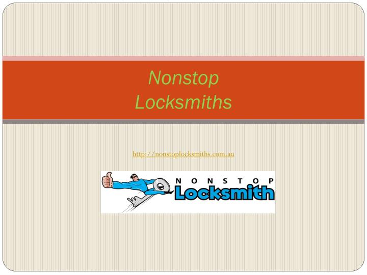 Nonstop locksmiths