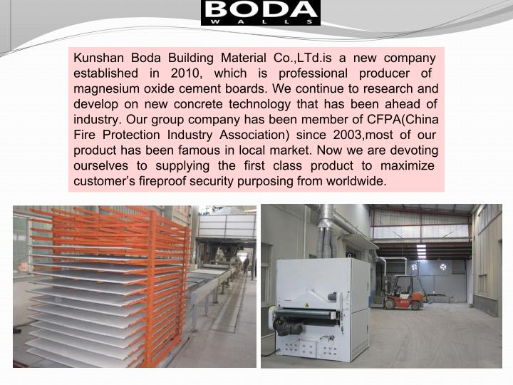 Kunshan Boda Building Material Co.,LTd.is a new company