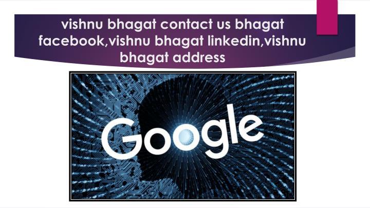 vishnu bhagat contact