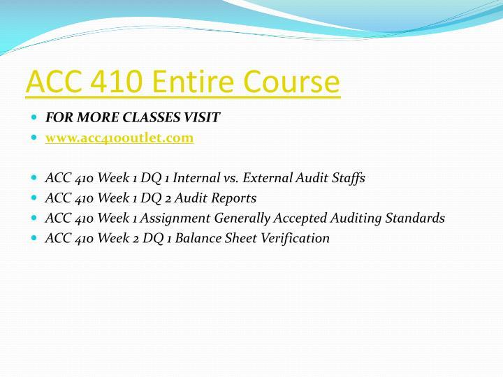 ACC 410 Entire Course
