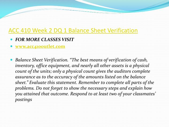ACC 410 Week 2 DQ 1 Balance Sheet Verification