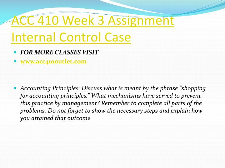 ACC 410 Week 3 Assignment Internal Control Case