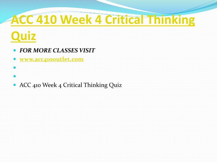 ACC 410 Week 4 Critical Thinking Quiz
