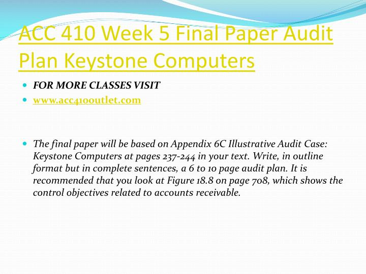 ACC 410 Week 5 Final Paper Audit Plan Keystone Computers