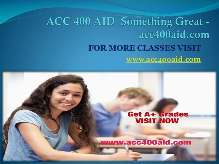 ACC 400 AID  Something Great -acc400aid.com