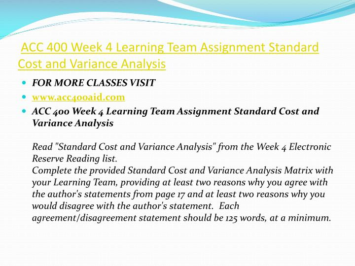 ACC 400 Week 4 Learning Team Assignment Standard Cost and Variance Analysis