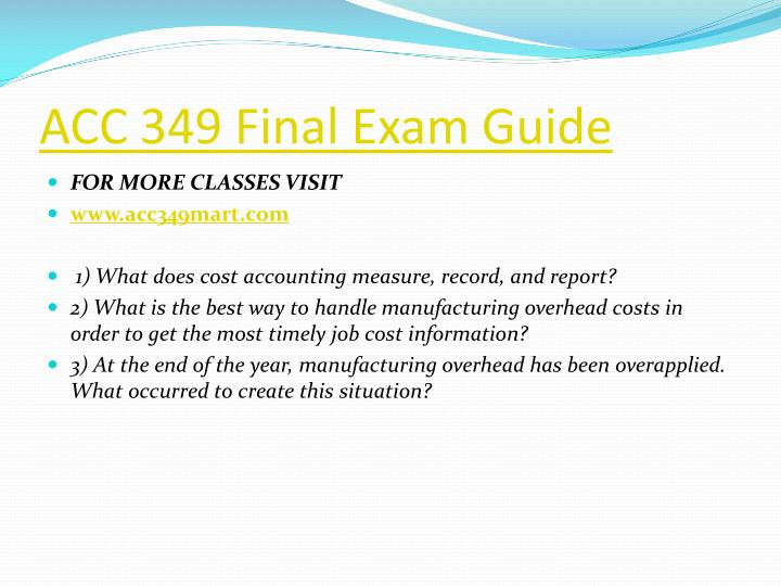 Acc 349 final exam guide