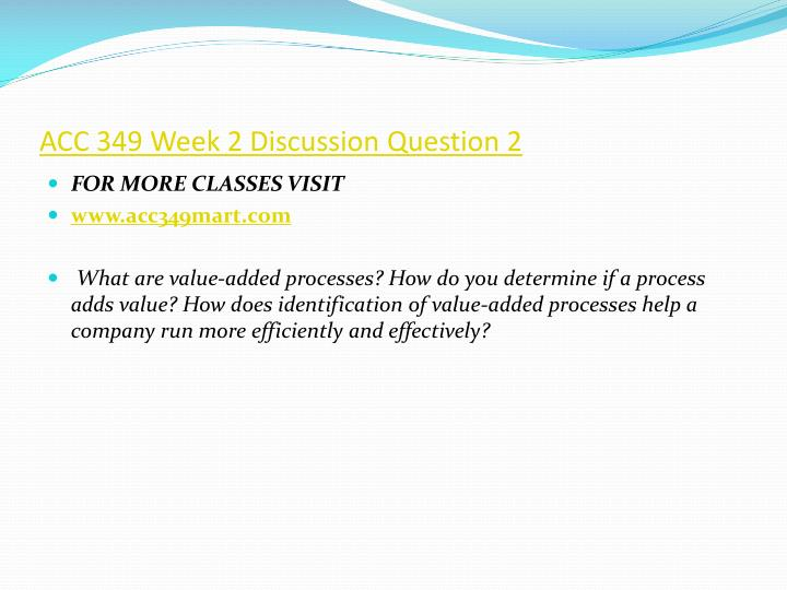 ACC 349 Week 2 Discussion Question 2
