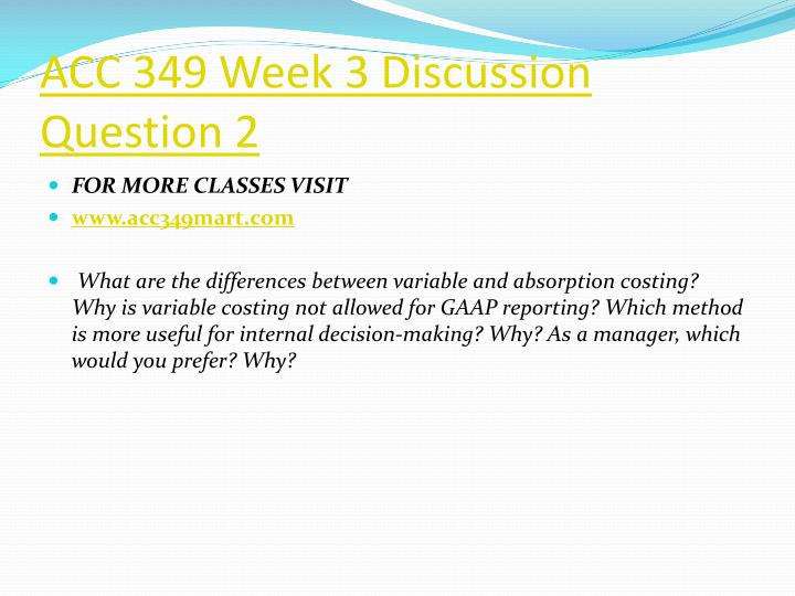 ACC 349 Week 3 Discussion Question 2