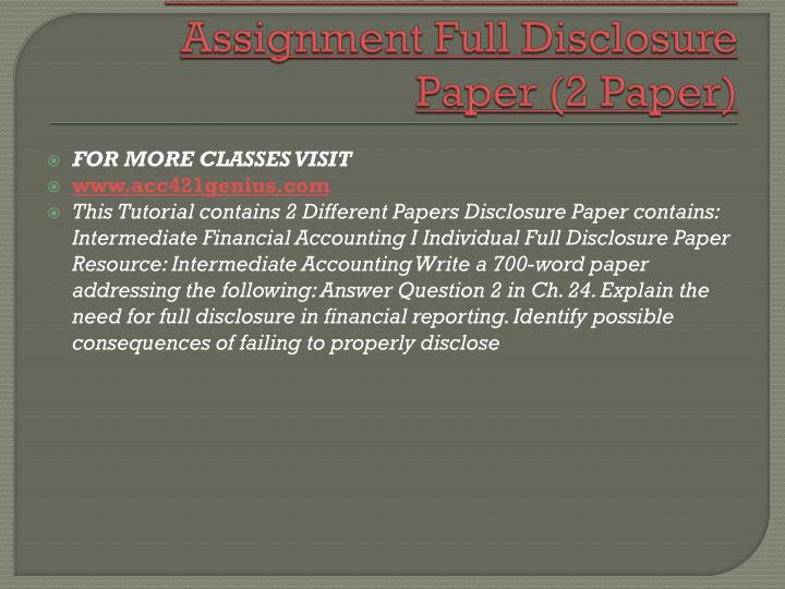 ACC 421 Week 4 Individual Assignment Full Disclosure Paper (2 Paper)