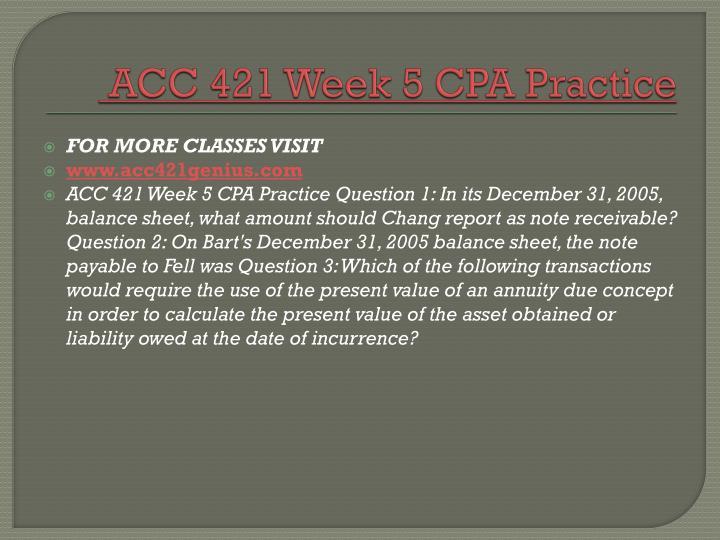 ACC 421 Week 5 CPA Practice