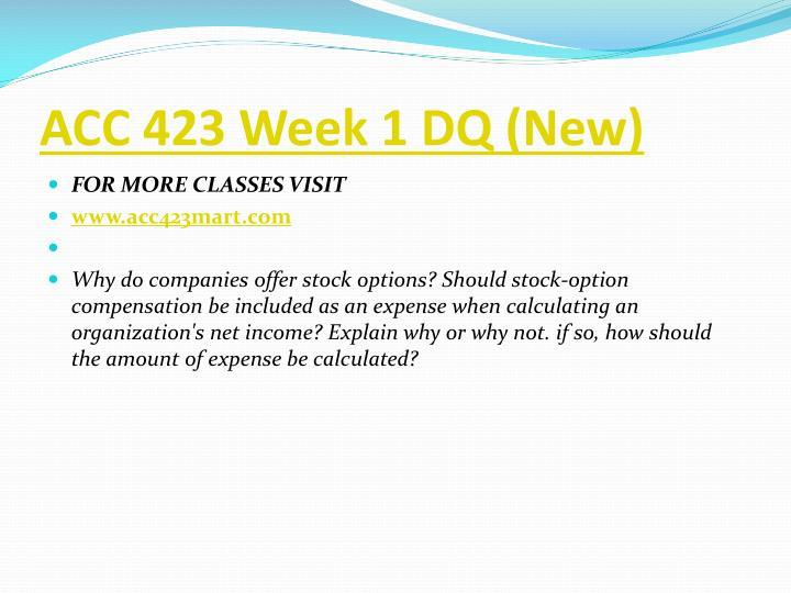 ACC 423 Week 1 DQ (New)