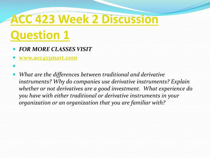 ACC 423 Week 2 Discussion Question 1
