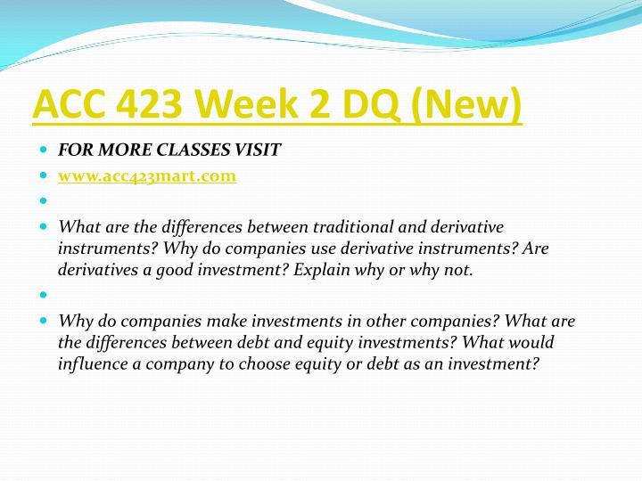 ACC 423 Week 2 DQ (New)