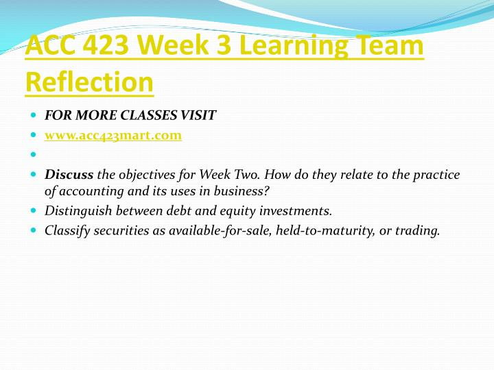 ACC 423 Week 3 Learning Team Reflection