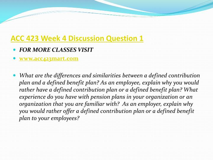 ACC 423 Week 4 Discussion Question 1