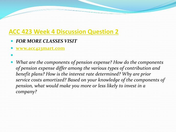 ACC 423 Week 4 Discussion Question 2