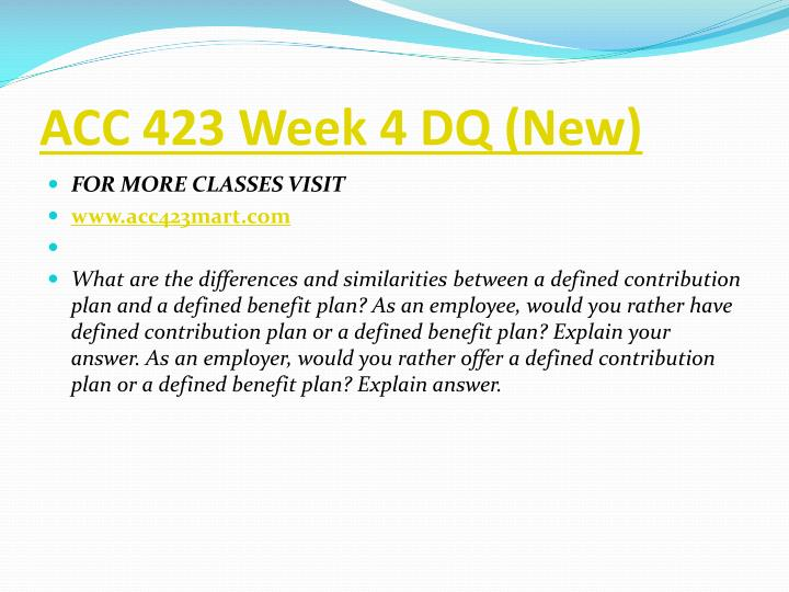 ACC 423 Week 4 DQ (New)