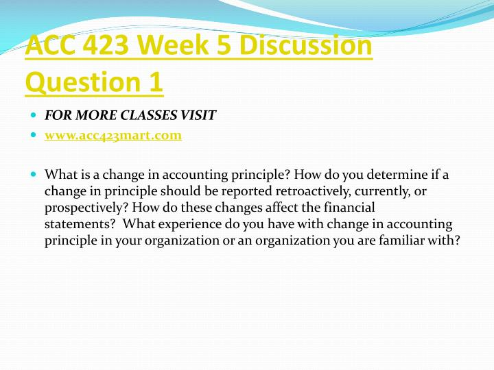 ACC 423 Week 5 Discussion Question 1