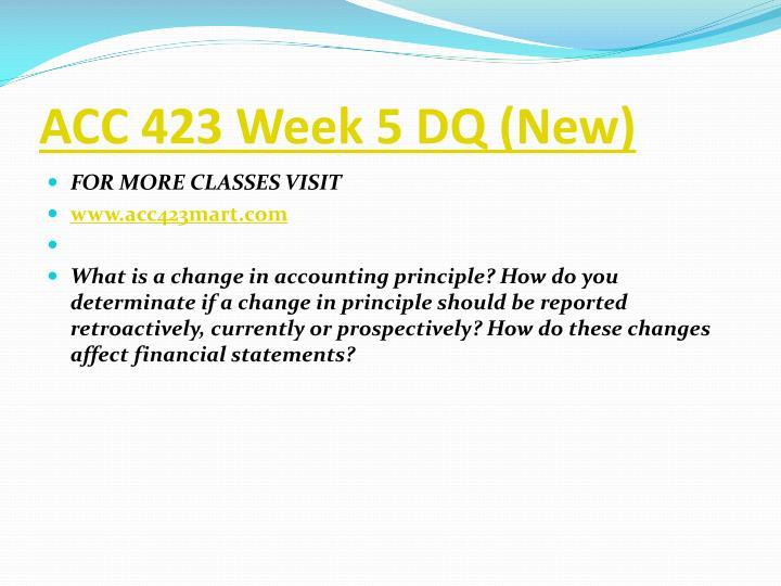 ACC 423 Week 5 DQ (New)