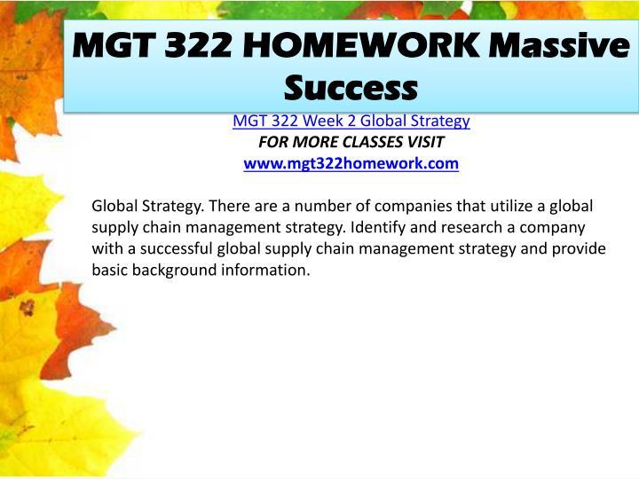 MGT 322 HOMEWORK Massive Success