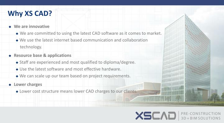 Why XS CAD?