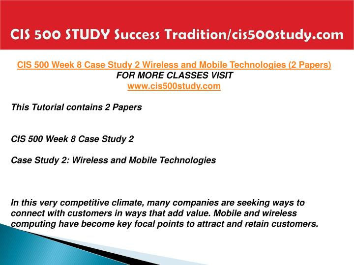 CIS 500 STUDY Success Tradition/cis500study.com