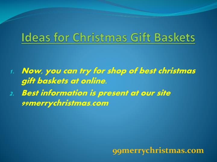 Ideas for christmas gift baskets