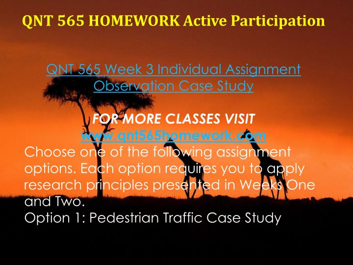 QNT 565 HOMEWORK Active Participation