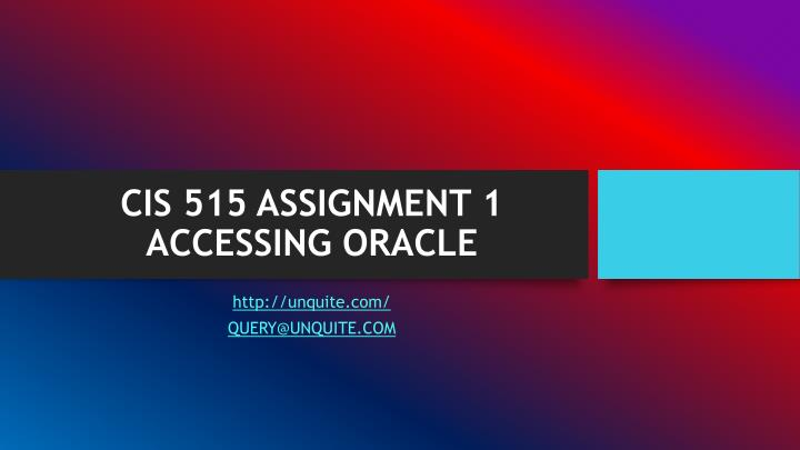 Cis 515 assignment 1 accessing oracle