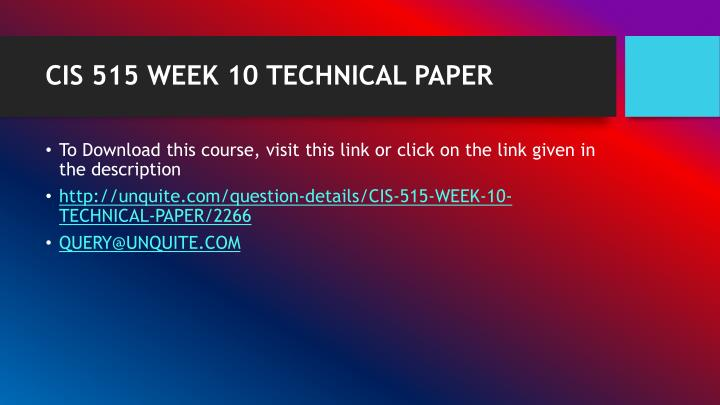 Cis 515 week 10 technical paper1