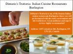 dimario s trattoria italian cuisine restaurants burlington