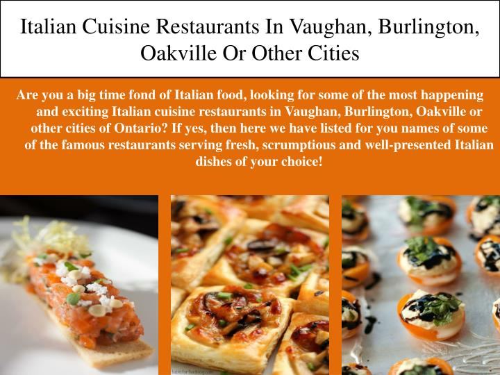 Italian cuisine restaurants in vaughan burlington oakville or other cities