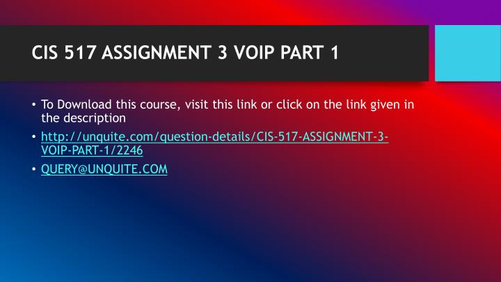 CIS 517 ASSIGNMENT 3 VOIP PART 1