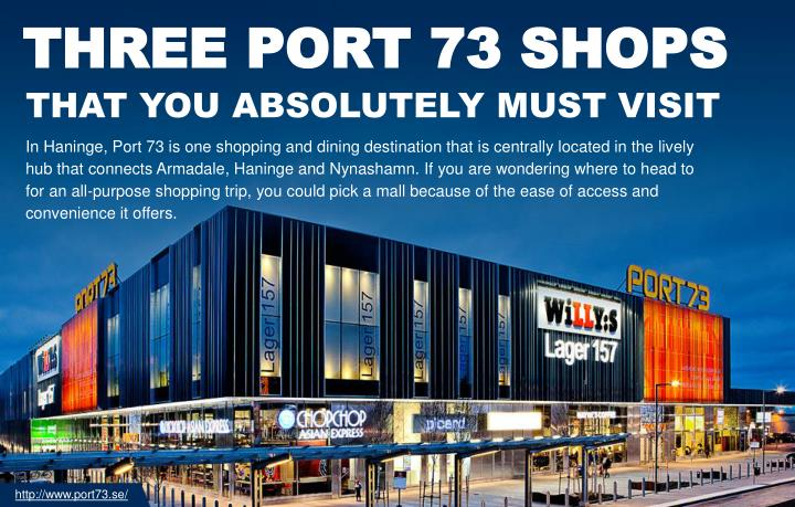 THREE PORT 73 SHOPS