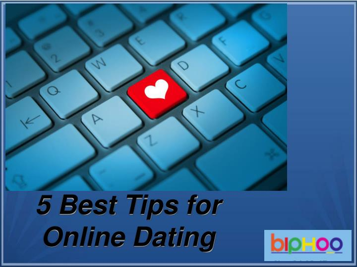 5 best tips for online dating