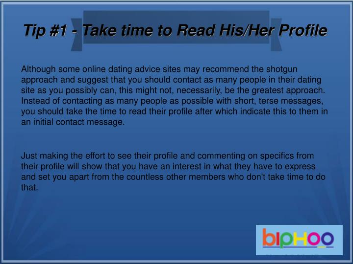 Tip 1 take time to read his her profile