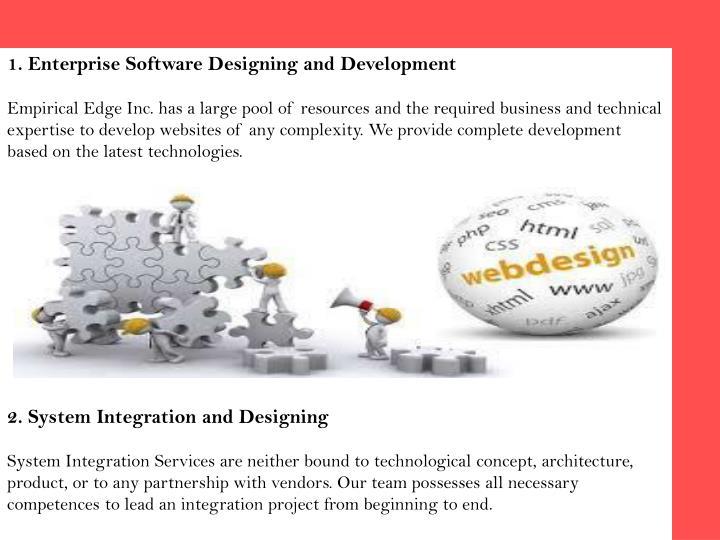 1. Enterprise Software Designing and Development
