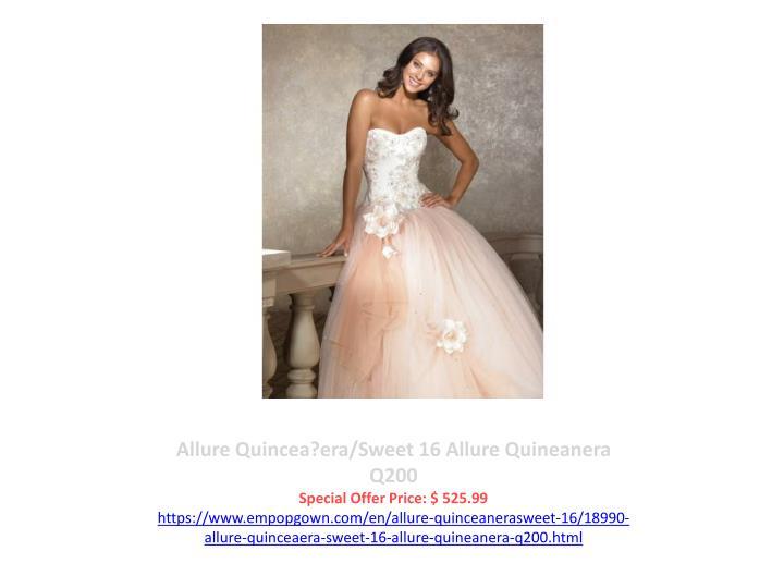 Allure Quincea?era/Sweet 16 Allure Quineanera Q200