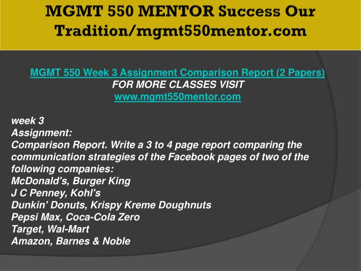 MGMT 550 MENTOR Success Our Tradition/mgmt550mentor.com