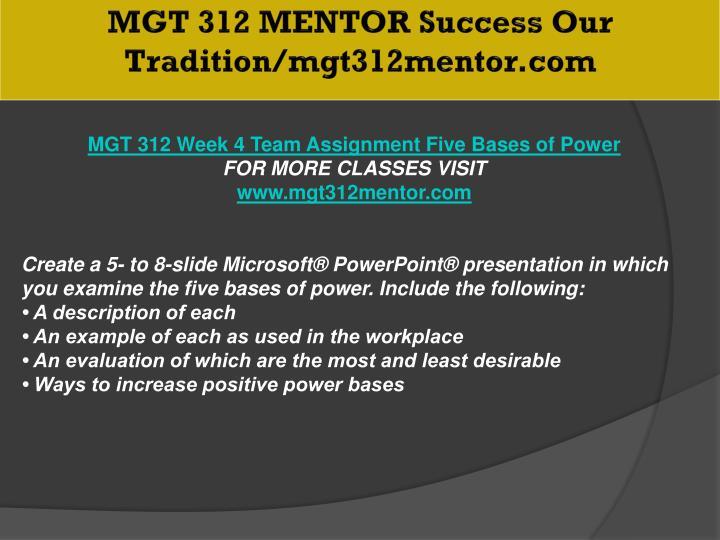 MGT 312 MENTOR Success Our Tradition/mgt312mentor.com