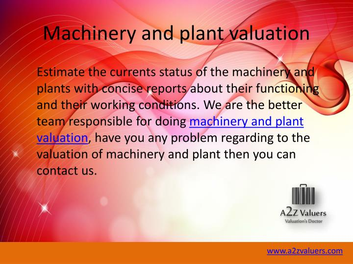 Machinery and plant valuation