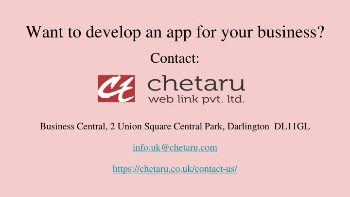 Want to develop an app for your business?
