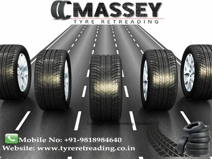 Leading in Tyre Retreading Faridabad