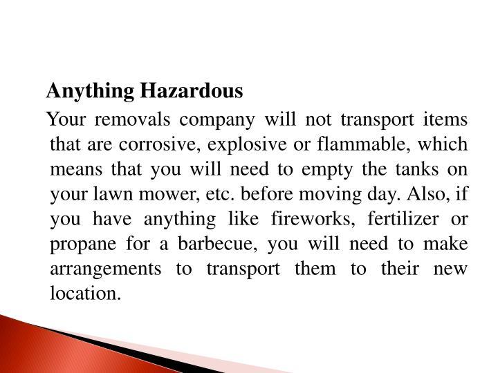 Anything Hazardous