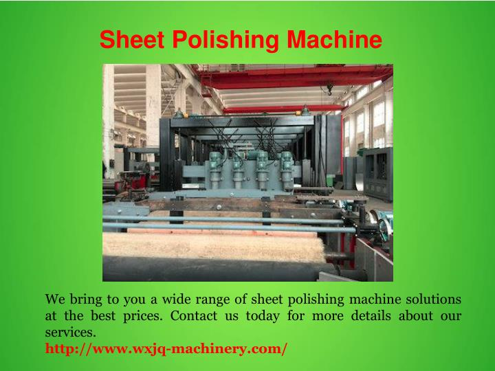 Sheet Polishing Machine
