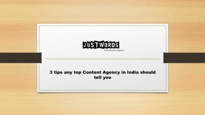 3 tips any top Content Agency in India should