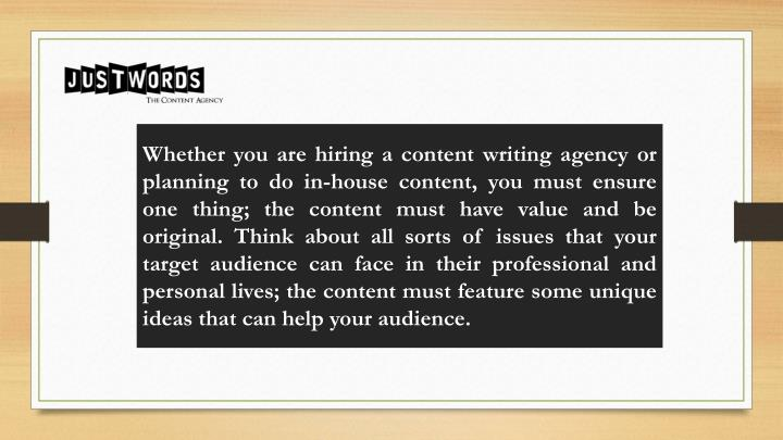 Whether you are hiring a content writing agency or